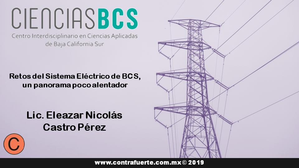 Retos del Sistema Eléctrico de BCS, un panorama poco alentador