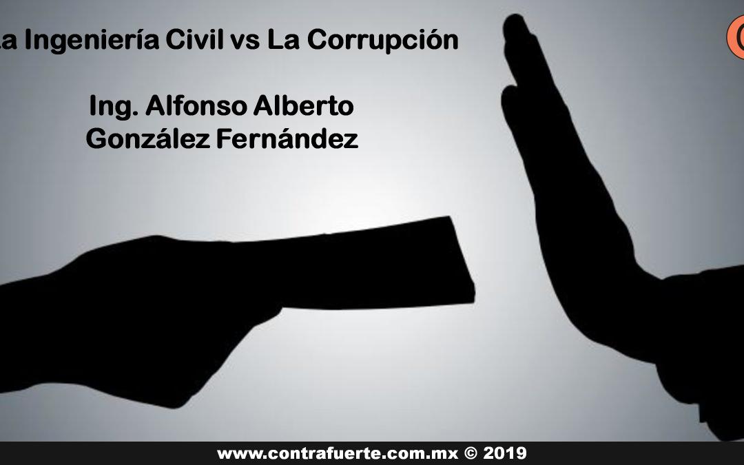 La Ingeniería Civil vs la Corrupción