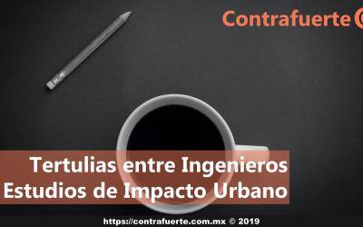 Tertulias entre Ingenieros 02 – Estudios de impacto urbano