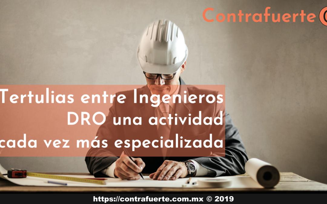 Tertulias entre ingenieros 03 – DRO una actividad cada vez más especializada